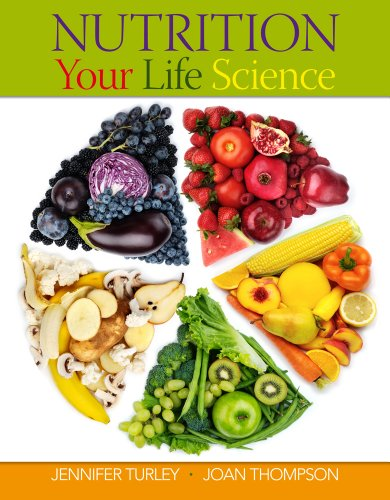 Nutrition Your Life Science   2013 9780538494847 Front Cover