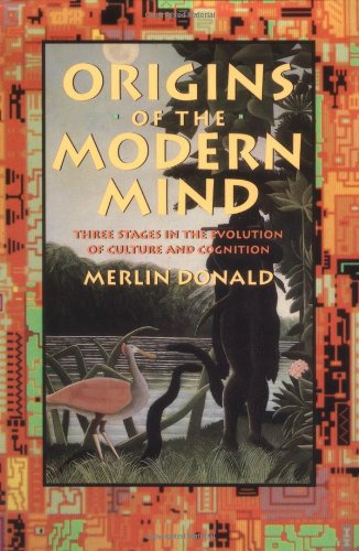 Origins of the Modern Mind Three Stages in the Evolution of Culture and Cognition  1991 edition cover