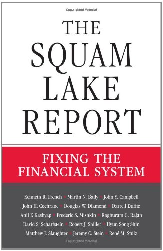 Squam Lake Report Fixing the Financial System  2010 edition cover