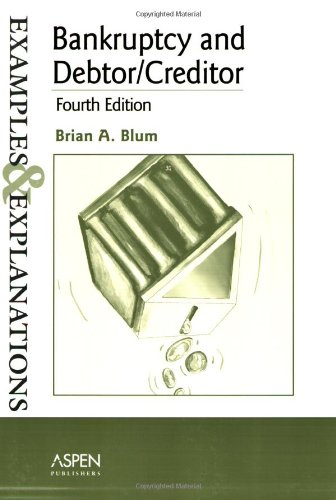 Bankruptcy and Debtor/Creditor  4th 2006 (Student Manual, Study Guide, etc.) edition cover