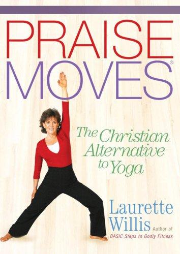 Praisemoves: The Christian Alternative to Yoga  2006 edition cover