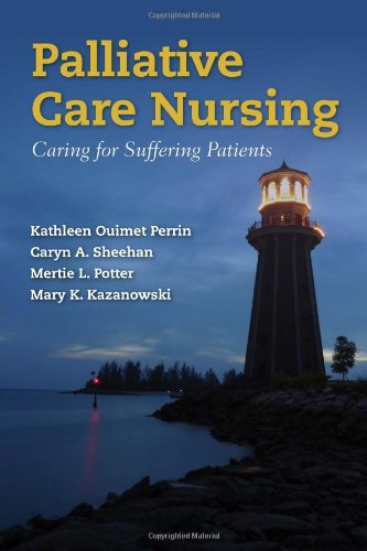 Palliative Care Nursing Caring for Suffering Patients  2012 (Revised) edition cover