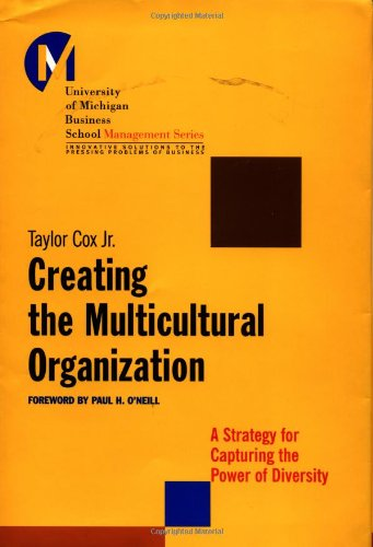 Creating the Multicultural Organization A Strategy for Capturing the Power of Diversity  2001 edition cover