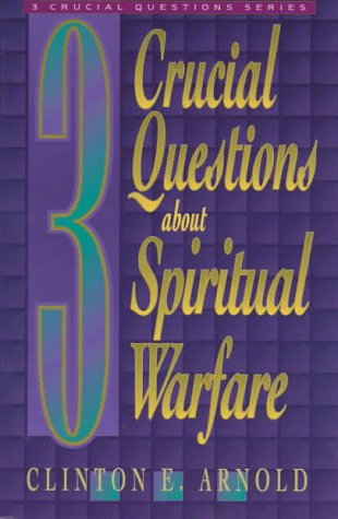 3 Crucial Questions about Spiritual Warfare  Reprint  edition cover