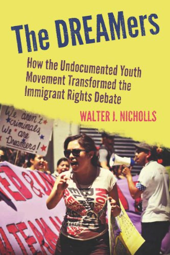 DREAMers How the Undocumented Youth Movement Transformed the Immigrant Rights Debate N/A edition cover