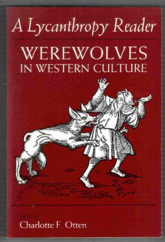Lycanthropy Reader Werewolves in Western Culture  1986 edition cover