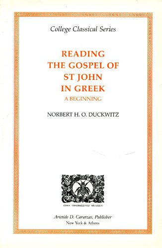 Reading the Gospel of St. John in Greek : A Beginning 1st 2002 edition cover