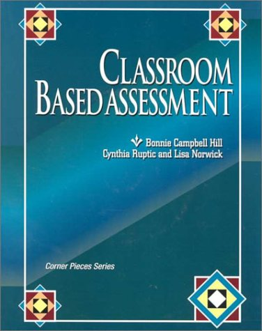 Classroom Based Assessment 1st 1998 9780926842847 Front Cover