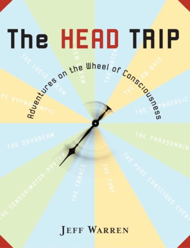 Head Trip Adventures on the Wheel of Consciousness N/A edition cover