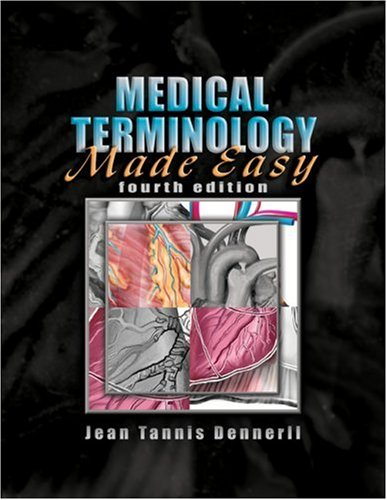 Medical Terminology Made Easy  4th 2007 (Revised) 9781401898847 Front Cover
