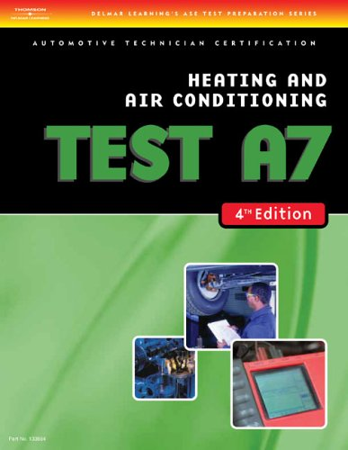Heating and Air Conditioning Test A7  4th 2006 (Revised) edition cover