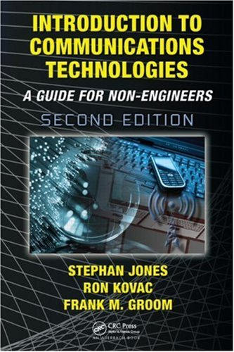 Introduction to Communications Technologies A Guide for Non-Engineers 2nd 2008 (Revised) 9781420046847 Front Cover