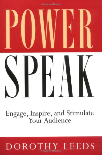 PowerSpeak Engage, Inspire, and Stimulate Your Audience  2003 (Revised) edition cover