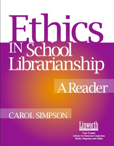 Ethics in School Librarianship A Reader  2003 9781586830847 Front Cover