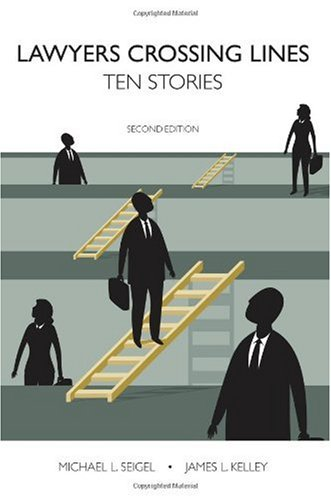 Lawyers Crossing Lines Ten Stories 2nd 2009 edition cover