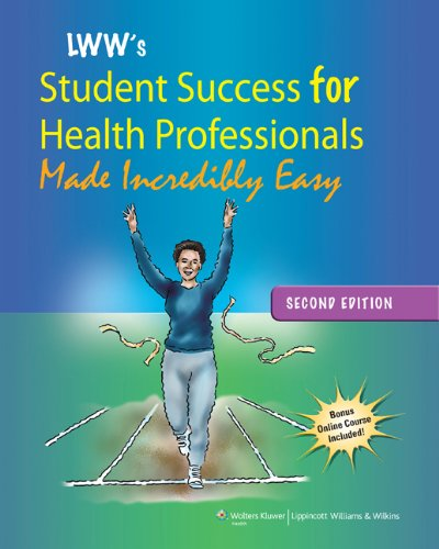 Student Success for Health Professionals Made Incredibly Easy 2nd 2012 (Revised) edition cover