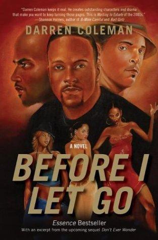 Before I Let Go A Novel  2004 9780060594848 Front Cover