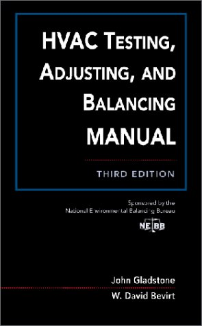 HVAC Testing, Adjusting, and Balancing Field Manual  3rd 1996 (Revised) edition cover