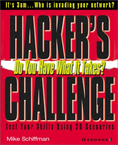 Hacker's Challenge Test Your Incident Response Skills Using 20 Scenarios  2001 9780072193848 Front Cover