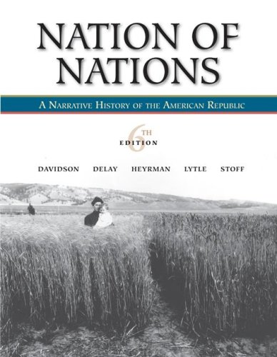 Nation of Nations A Narrative History of the American Republic 6th 2008 edition cover