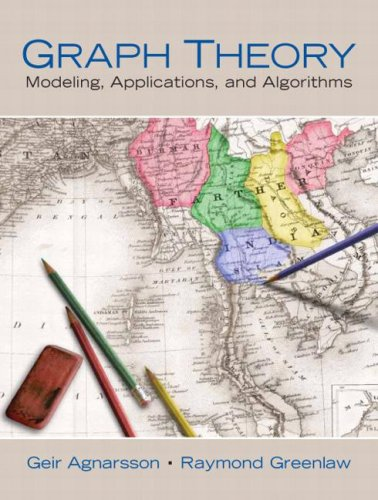 Graph Theory Modeling, Applications, and Algorithms  2007 edition cover