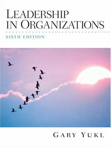 Leadership in Organizations  6th 2006 (Revised) edition cover