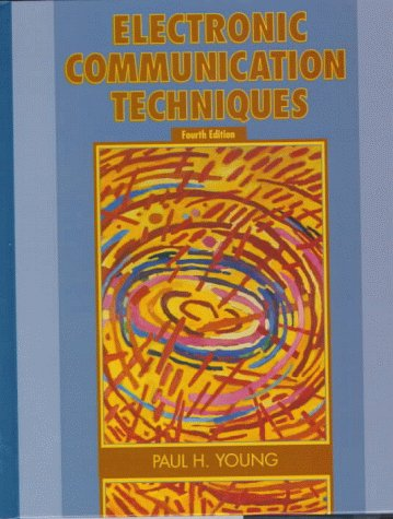 Electronic Communication Techniques  4th 1999 9780137799848 Front Cover