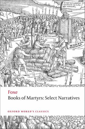 Foxe's Book of Martyrs Select Narratives  2009 edition cover