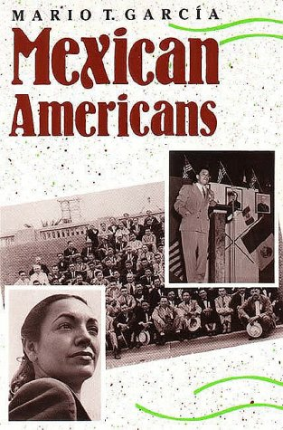 Mexican Americans Leadership, Ideology, and Identity, 1930-1960 Reprint edition cover