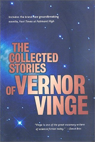 Collected Stories of Vernor Vinge Includes the Brand-New Groundbreaking Novella  2002 (Revised) 9780312875848 Front Cover