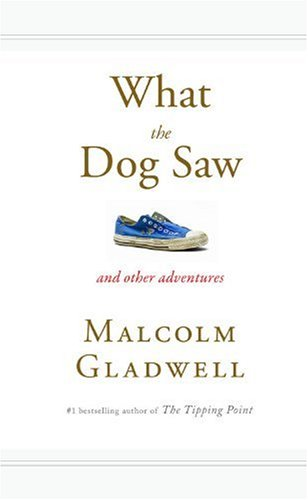 What the Dog Saw And Other Adventures  2009 edition cover