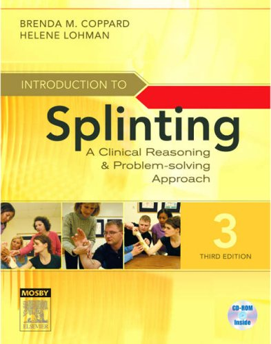 Introduction to Splinting A Clinical Reasoning and Problem-Solving Approach 3rd 2007 (Revised) edition cover