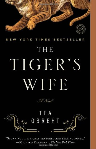 Tiger's Wife   2011 edition cover