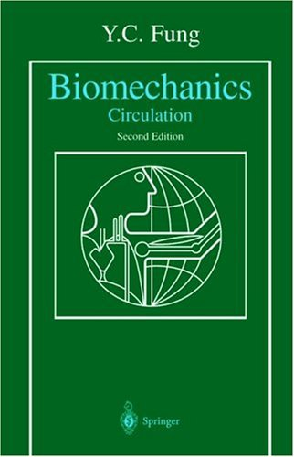 Biomechanics Circulation 2nd 1997 (Revised) 9780387943848 Front Cover