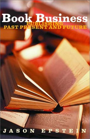 Book Business Publishing, Past, Present, and Future  2001 edition cover