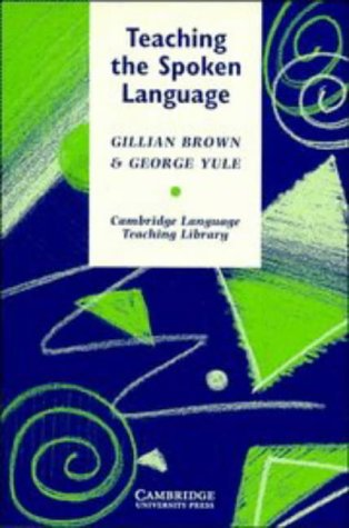 Teaching the Spoken Language   1983 9780521273848 Front Cover