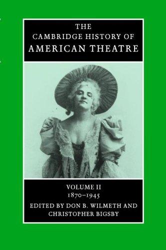 American Theatre: 1870-1945   2006 edition cover