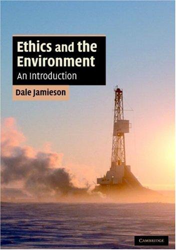 Ethics and the Environment An Introduction  2008 edition cover
