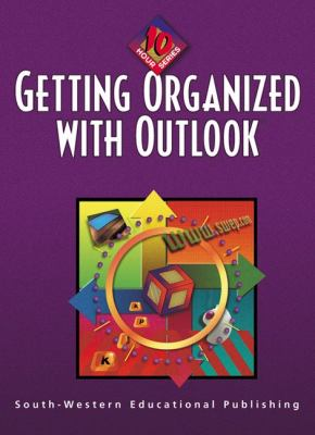 Getting Organized with Outlook   2001 9780538723848 Front Cover
