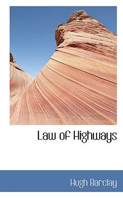 Law of Highways:   2008 edition cover