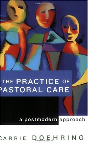 Practice of Pastoral Care A Postmodern Approach  2006 edition cover