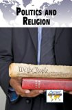 Politics and Religion   2013 9780737768848 Front Cover