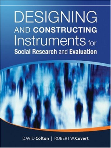 Designing and Constructing Instruments for Social Research and Evaluation   2007 edition cover