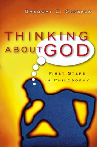 Thinking about God First Steps in Philosophy  2004 edition cover