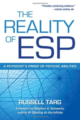 Reality of ESP A Physicist's Proof of Psychic Abilities  2012 edition cover
