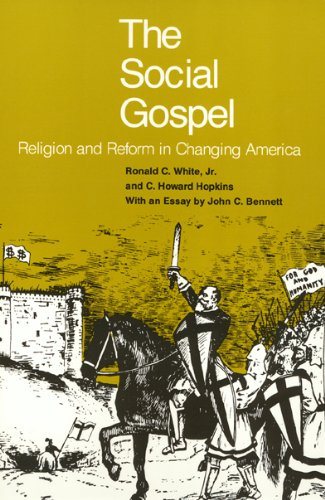 Social Gospel Religion and Reform in Changing America N/A 9780877220848 Front Cover