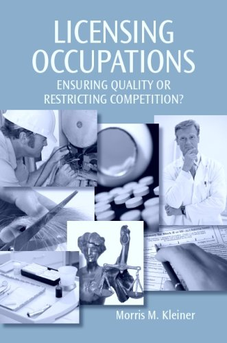 Licensing Occupations : Ensuring Quality or Restricting Competition?  2005 9780880992848 Front Cover