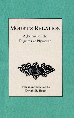 Mourt's Relation A Journal of the Pilgrims at Plymouth N/A edition cover