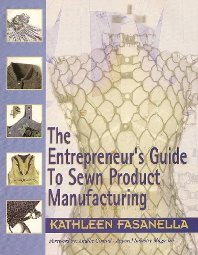 Entrepreneur's Guide to Sewn Product Manufacturing   1998 (Revised) edition cover