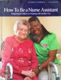 HOW TO BE A NURSE ASSISTANT             N/A 9780981828848 Front Cover